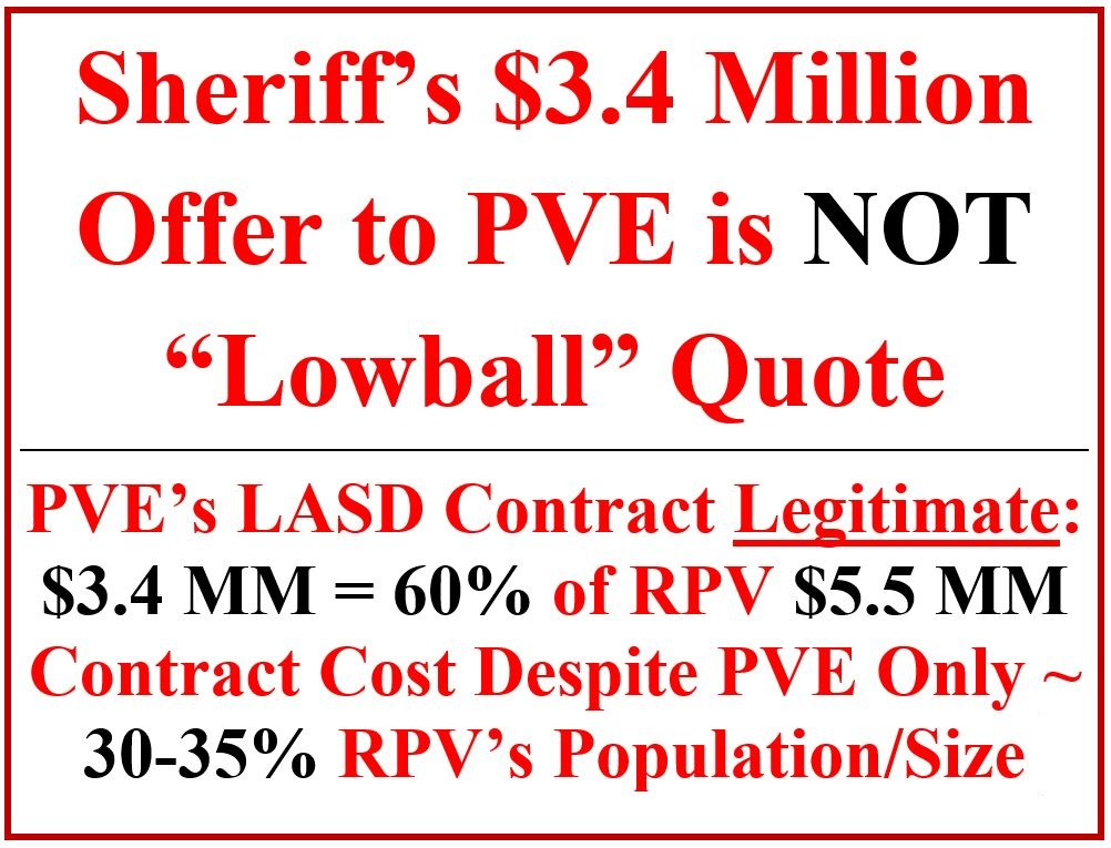 "Don't Trust PVE City Council's Lies: There is nothing ""cheap,"" ""lowball,"" or bait-and-switch about the contract offered by the Los Angeles Sheriff's Department."