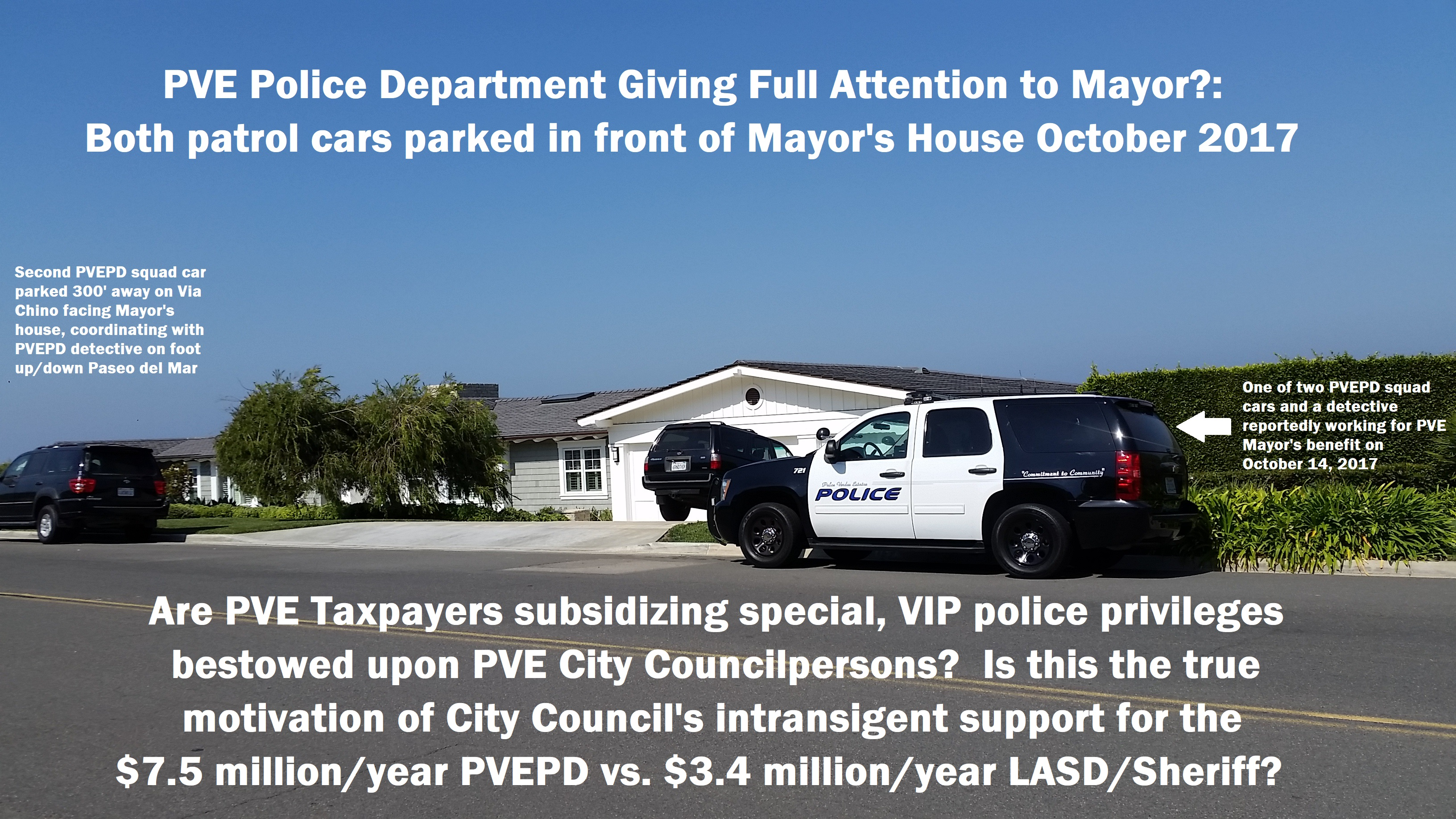 Are YOU subsidizing VIP Police Services for the Mayor of PVE?